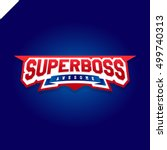 awesome super boss or director... | Shutterstock .eps vector #499740313