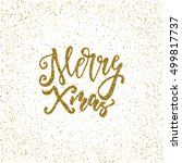merry xmas   ink freehand... | Shutterstock .eps vector #499817737