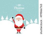 santa claus wave happy snow...   Shutterstock .eps vector #499866763