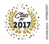 class of 2017 card vector... | Shutterstock .eps vector #499882987