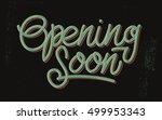 opening soon vintage lettering... | Shutterstock .eps vector #499953343