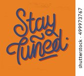 stay tuned vintage lettering on ... | Shutterstock .eps vector #499973767