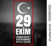 29 october cumhuriyet bayrami ... | Shutterstock .eps vector #500089303