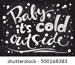baby it's cold outside.... | Shutterstock .eps vector #500168383