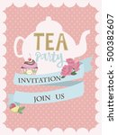 tea party invitation with cute... | Shutterstock .eps vector #500382607