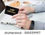man uses vip member card on the ... | Shutterstock . vector #500559997