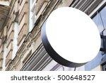 signboard. mock up. round shape | Shutterstock . vector #500648527