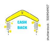 cash back reward concept.... | Shutterstock .eps vector #500904907