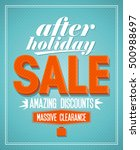 after holiday sale amazing... | Shutterstock . vector #500988697