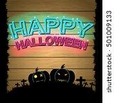 happy halloween neon style on... | Shutterstock .eps vector #501009133