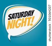 saturday night retro speech...   Shutterstock .eps vector #501064207
