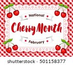 cherry month  celebrated each... | Shutterstock .eps vector #501158377