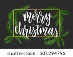 christmas. new year calligraphy ... | Shutterstock .eps vector #501294793