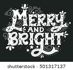 merry and bright. hand drawn... | Shutterstock .eps vector #501317137