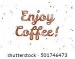 enjoy coffee  watercolor... | Shutterstock . vector #501746473