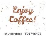 enjoy coffee  watercolor... | Shutterstock . vector #501746473