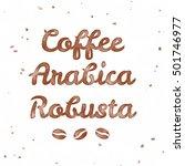 varieties of coffee  arabica... | Shutterstock . vector #501746977