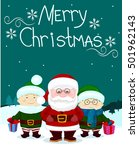santa and friends two elf gift... | Shutterstock . vector #501962143