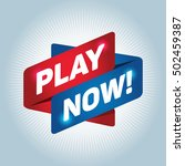 play now  arrow tag sign. | Shutterstock .eps vector #502459387