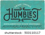 vintage grunge font with dirty... | Shutterstock .eps vector #503110117