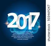 2017 new year. | Shutterstock .eps vector #503469247