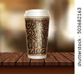 realistic coffee to go cup... | Shutterstock .eps vector #503682163