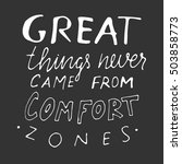 great things never come from... | Shutterstock .eps vector #503858773