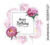 wildflower peony flower frame... | Shutterstock . vector #503859127
