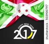 2017 happy new year burundi flag | Shutterstock . vector #503900797