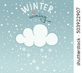 winter is coming poster. | Shutterstock .eps vector #503922907