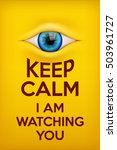 Poster Keep Calm I Am Watching...