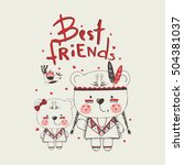 cute indian bears  sisters best ... | Shutterstock .eps vector #504381037
