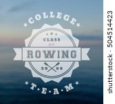 college rowing team vintage... | Shutterstock .eps vector #504514423