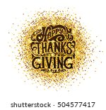 hand drawn happy thanksgiving... | Shutterstock .eps vector #504577417