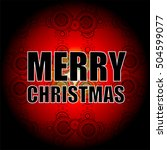 classic holiday lettering... | Shutterstock . vector #504599077