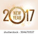 golden glitter text 2017 on... | Shutterstock .eps vector #504670537
