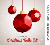 low poly merry christmas balls... | Shutterstock .eps vector #504744793