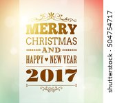 merry christmas and happy new... | Shutterstock .eps vector #504754717