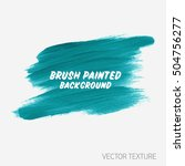 art textured brush painted... | Shutterstock .eps vector #504756277