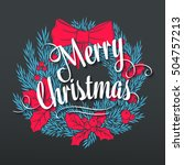 christmas fir wreath with a bow ... | Shutterstock .eps vector #504757213