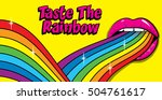 """taste the rainbow"" sign. pop... | Shutterstock .eps vector #504761617"