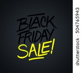 black friday sale hand written... | Shutterstock .eps vector #504765943