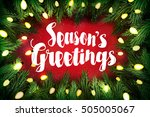 season's greetings christmas... | Shutterstock . vector #505005067