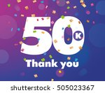 congratulations 50k followers... | Shutterstock .eps vector #505023367