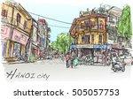 sketch of hanoi town street... | Shutterstock .eps vector #505057753