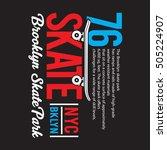skate board typography  t shirt ... | Shutterstock .eps vector #505224907