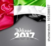 welcome 2017 uae flag on... | Shutterstock . vector #505288837
