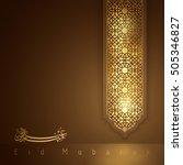 eid mubarak glow arabic pattern ...   Shutterstock .eps vector #505346827