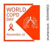 world copd day. chronic... | Shutterstock .eps vector #505449853