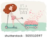 cute girl vector/T-shirt print/Book illustrations for children/Romantic hand drawing poster/cartoon character/For apparel or other uses,in vector/Skateboarding kid/it's a beautiful day | Shutterstock vector #505510597